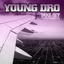 Take Off (feat. Yung L.A.)/Young Dro