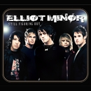 Still Figuring Out/Elliot Minor