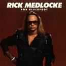 Rick Medlocke & Blackfoot/Blackfoot
