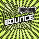 Bounce (Single Track DMD iTunes Exclusive)/Hadouken!