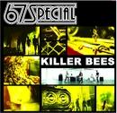 Killer Bees/67 Special