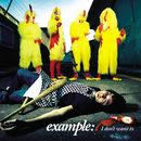 I Don't Want To (iTunes exclusive EP)/Example