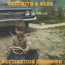 Destination Unknown/Sexsmith & Kerr