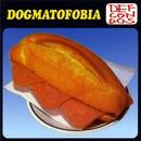 Dogmatofobia/Def con dos