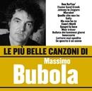 Le più belle canzoni di Massimo Bubola/Massimo Bubola