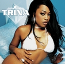Told Y'All/Trina