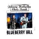 Blueberry Hill En Duo avec Chris Isaak - La Cigale 2006 [single edit]/Johnny Hallyday