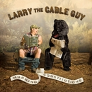 Squeal Or No Squeal/Larry The Cable Guy
