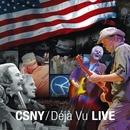 CSNY / Deja Vu (Live)/Crosby, Stills, Nash & Young