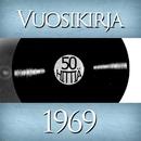 Vuosikirja 1969 - 50 hittiä/Vuosikirja