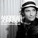 Do You Wanna Dance/Andreas Johnson