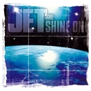Shine On (VIDEO) album edit audio version/Jet