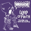 Leap Of Faith (Chase and Status Vocal)/Hadouken!