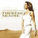 All I Think About Is You/Therése Neaimé