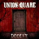 Deceit/Union Square