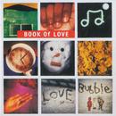 Lovebubble/Book Of Love