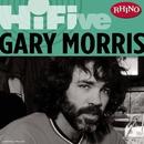 Rhino Hi-Five: Gary Morris/Gary Morris