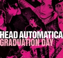 Graduation Day (U.K. Maxi Single)/Head Automatica