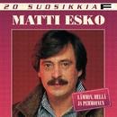 20 Suosikkia / Lämmin, hellä ja pehmoinen/Matti Esko