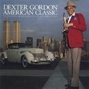 American Classic/Dexter Gordon