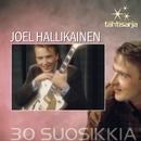 Tähtisarja - 30 Suosikkia/Joel Hallikainen