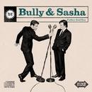 Father And Son/Bully & Sasha