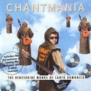 Chantmania/The Benzedrine Monks Of Santo Domonica