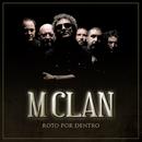 Roto por dentro (DMD single)/M-Clan