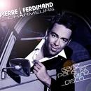 Ganz Paris ist eine Disco/Pierre Ferdinand et les Charmeurs