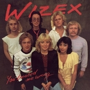 You Treated Me Wrong/Wizex