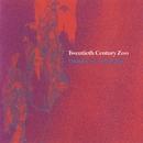 Thunder On A Clear Day/Twentieth Century Zoo