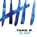 So Cool/Take 6