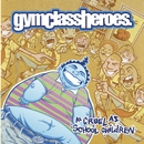 Shoot Down The Stars/Gym Class Heroes