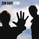 Stop/Zen Cafe