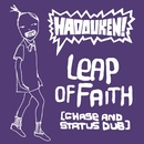 Leap Of Faith (Chase and Status Dub)/Hadouken!