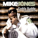 Cuddy Buddy/Mike Jones