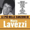 Le più belle canzoni di Mario Lavezzi/Mario Lavezzi