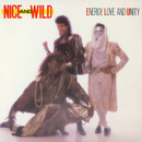 Energy, Love And Unity/Nice & Wild
