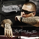 I'm Throwed/Paul Wall