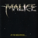 In The Beginning/Malice