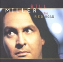 The Red Road/Bill Miller