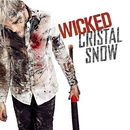 Wicked/Cristal Snow