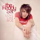 Love Like Woe (International Version)/The Ready Set