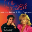 Wizex bästa med Lena Pålsson och Kikki Danielsson/Wizex