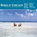Bossa Chicago/Chicago Bossa