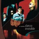 Por Ahi Se Va.../Danza Invisible
