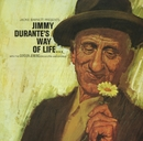 Jimmy' Durante's Way Of Life/Jimmy Durante