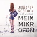 Mein Mikrofon/Jennifer Rostock