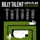 Turn Your Back w/ Anti-Flag/Billy Talent
