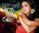 Who's That Girl/Jasmin Shakeri